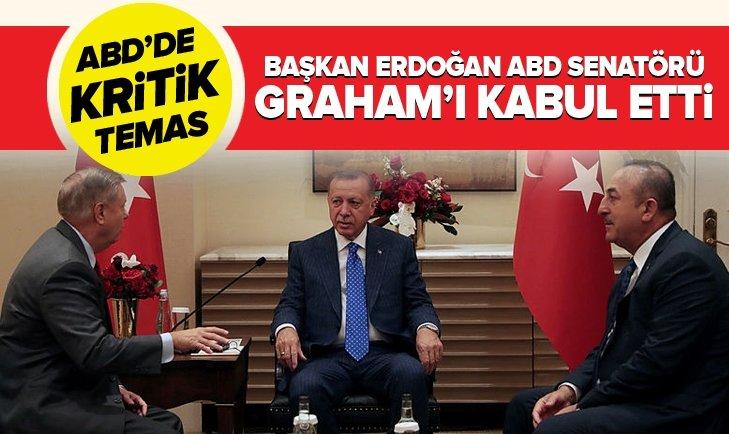 ERDOĞAN ABDSENATÖRÜ GRAHAM'I KABUL ETTİ