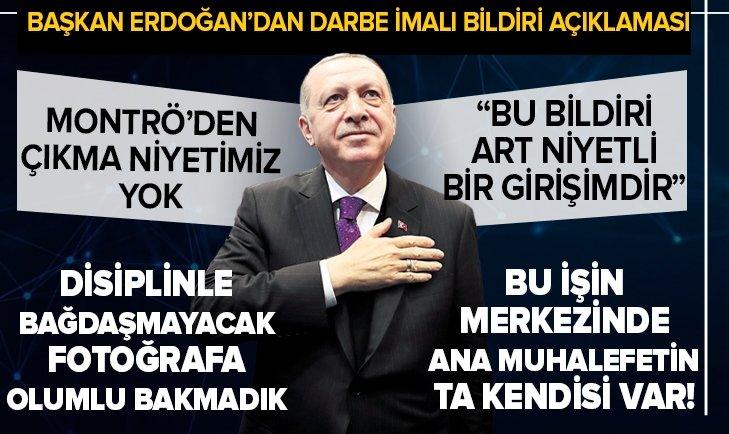 Başkan Recep Tayyip Erdoğan'dan darbe imalı bildiri açıklaması: Bu işin merkezinde aslında ana muhalefet partisinin ta kendisi var!