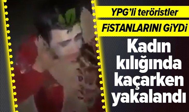 MÜNBİÇ'TE KADIN KILIĞINA GİREN YPG'Lİ YAKALANDI