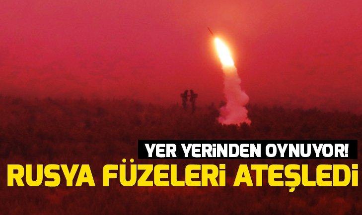 YER YERİNDEN OYNUYOR! RUSYA FÜZELERİ ATEŞLEDİ...