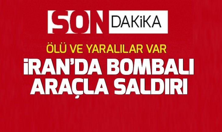 İRAN'DA BOMBALI SALDIRI