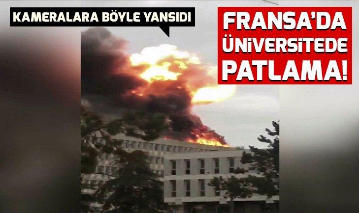 FRANSA'DA ÜNİVERSİTEDE PATLAMA!