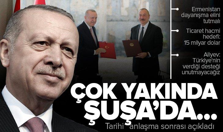 Son dakika: Şuşa Beyannamesi imzalandı! Başkan Erdoğan ve Aliyev'den önemli açıklamalar
