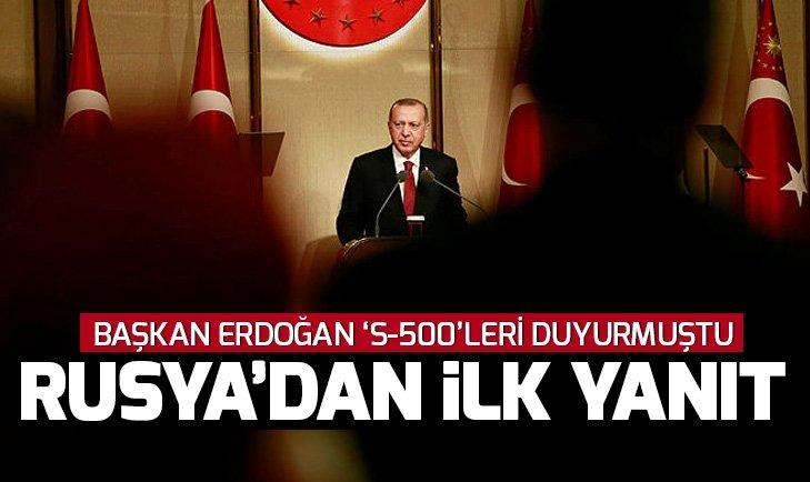 Rusya'dan Başkan Erdoğan'ın S-500 teklifine yanıt