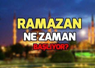 Ramazan orucu için kaç gün kaldı? İlk oruç ne zaman? Ramazan Bayramı tatili kaç gün?