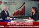 Merkez Bankası'ndan faiz kararı |Video