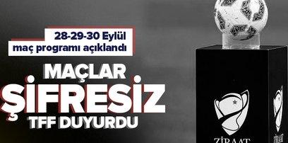 Ziraat Türkiye Kupası 2. Eleme Turu maç programı belli oldu! İşte 28-29-30 Eylül'de oynanacak maçlar ve başlama saatleri