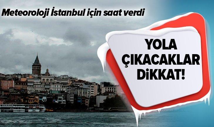 YOLA ÇIKACAKLAR DİKKAT! METEOROLOJİ UYARDI...