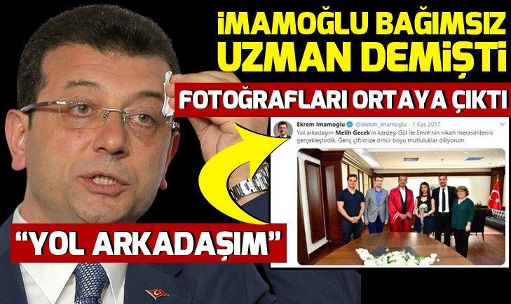 Ekrem İmamoğlu'nun bağımsız uzman dediği Melih Gecek'le fotoğrafı çıktı!