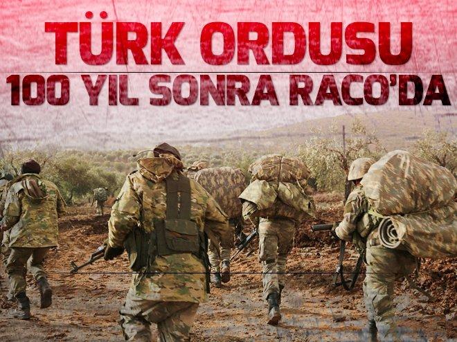 TÜRK ORDUSU 100 YIL SONRA YENİDEN RACO'DA
