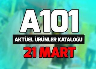 A101 aktüel ürünler kataloğu 21 Mart ve fiyatları! A101 aldın aldın kataloğu ürünleri neler?