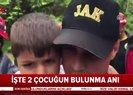 Rize Fındıklı'da kayıp 2 çocuğun bulunma anlarına ait ilk görüntüler   Video