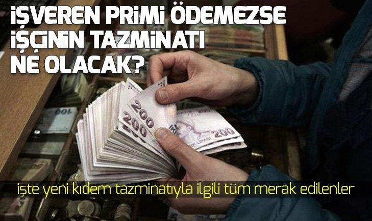 KIDEM TAZMİNATINDA FLAŞ GELİŞME!