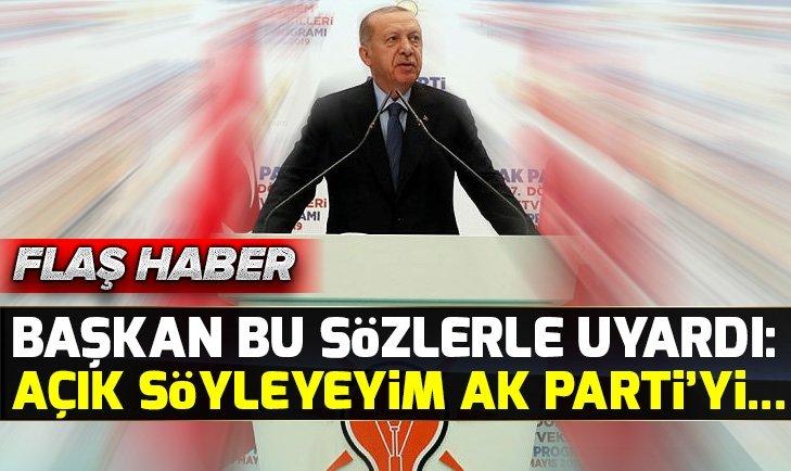 Başkan Erdoğan: AK Parti çatısı altında yerleri yok