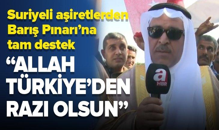SURİYELİ AŞİRETLERDEN BARIŞ PINARI HAREKATI'NA TAM DESTEK