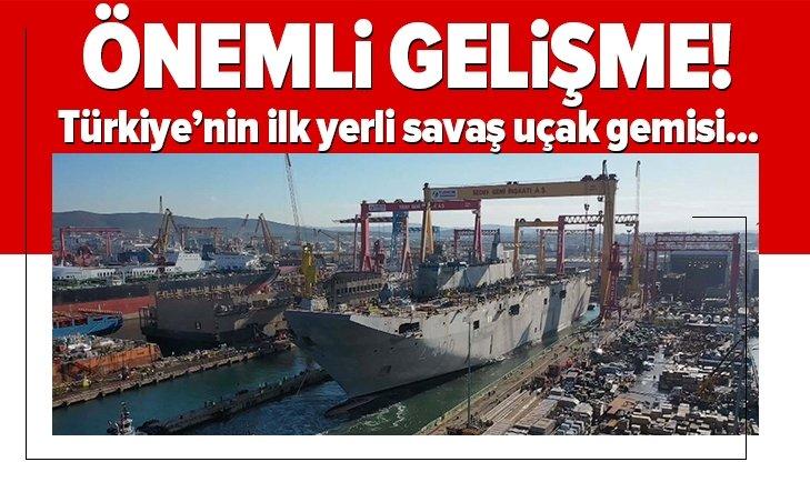 Son dakika: Türkiye'nin ilk yerli savaş uçak gemisi TCG Anadolu ile ilgili flaş gelişme