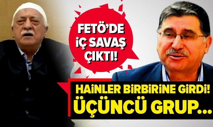 FETÖ'DE İŞ SAVAŞ BAŞLADI!