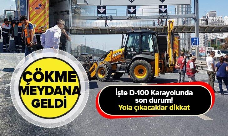 D-100 KARAYOLU ÇÖKME NEDENİYLE TRAFİĞE KAPATILDI