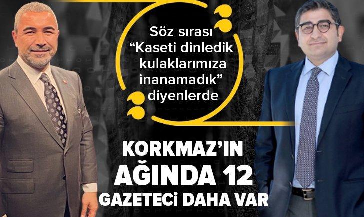 Sezgin Baran Korkmaz'ın ağında 12 gazeteci daha var! Sabah Gazetesi yazarı Hilal Kaplan ve Melih Altınok yazdı