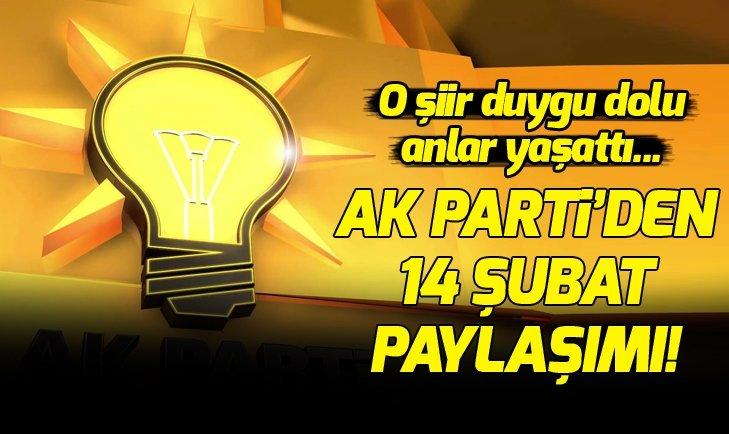 AK PARTİ'DEN '14 ŞUBAT' PAYLAŞIMI