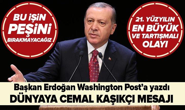 Erdoğan Washington Post'a yazdı! Flaş mesajlar...