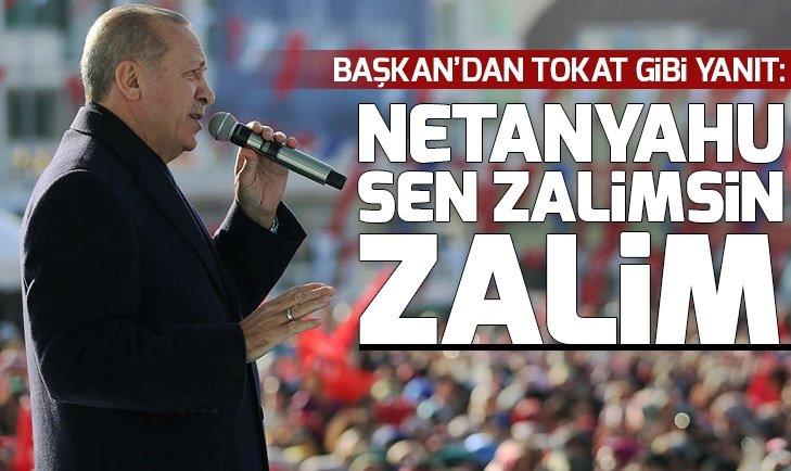 Başkan Erdoğan: Sen zalimlerin sesisin