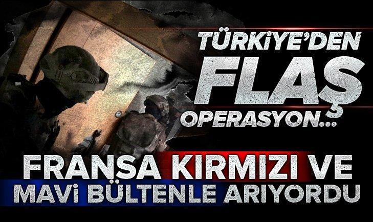 TÜRKİYE'DEN FLAŞ OPERASYON...
