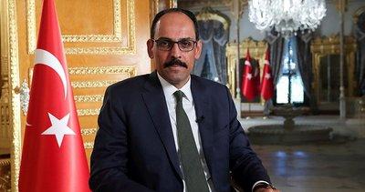 Son dakika: Cumhurbaşkanlığı Sözcüsü İbrahim Kalın'dan koronavirüs açıklaması