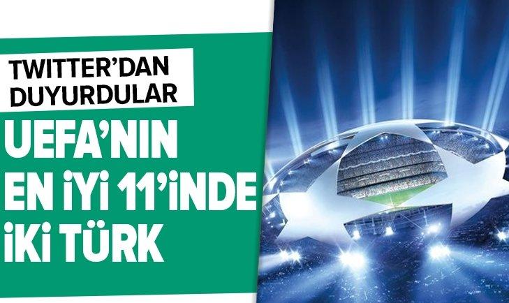 UEFA'NIN EN İYİ 11'İNDE İKİ TÜRK