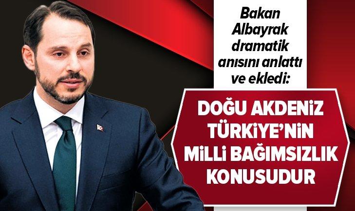 Bakan Albayrak: Doğu Akdeniz, Türkiye'nin milli bağımsızlık konusudur