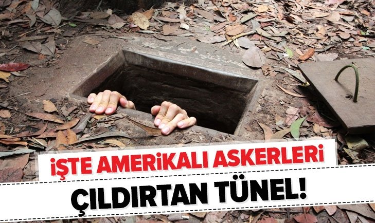 AMERİKAN ASKERLERİNİ ÇILDIRTAN TÜNEL!