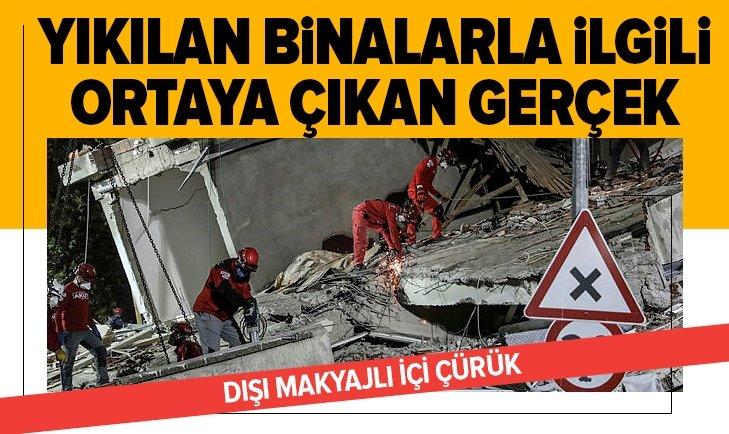 İzmir'de yıkılan binalarla ilgili ortaya çıkan gerçek!