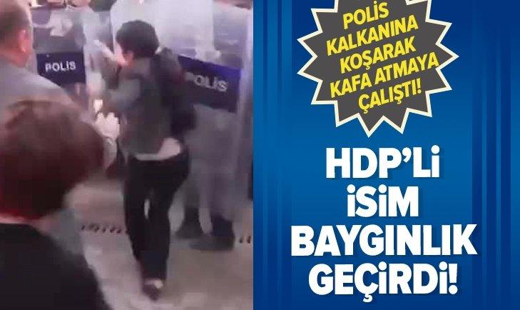 HDP'Lİ MİLLETVEKİLİ POLİS KALKANINA KOŞARAK KAFA ATTI