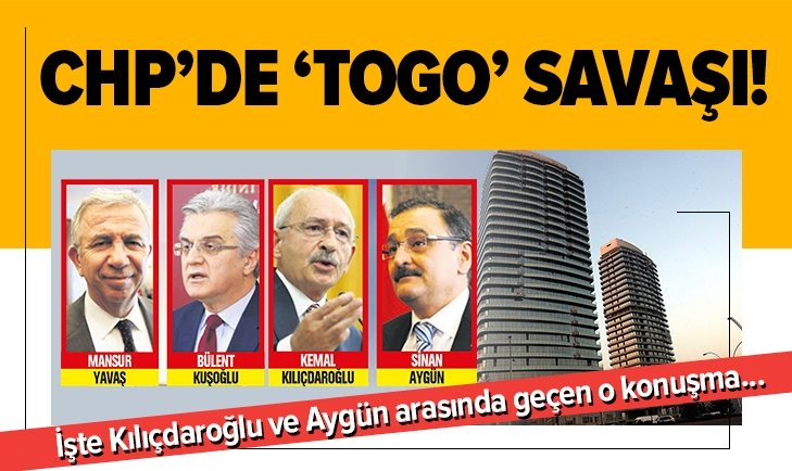 CHP'de 'Togo' savaşı...