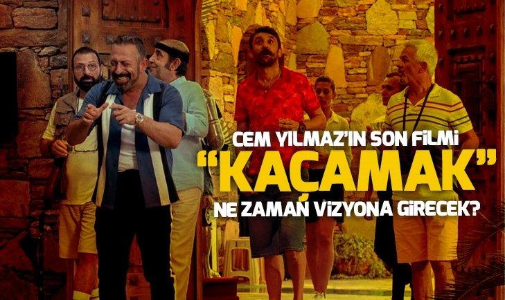 CEM YILMAZ'IN SON FİLMİ 'KAÇAMAK' TAMAMLANDI