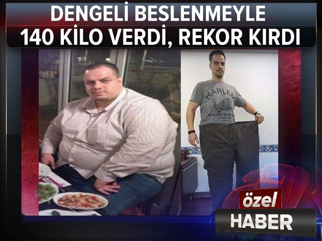 140 KİLO VERDİ, REKOR KIRDI