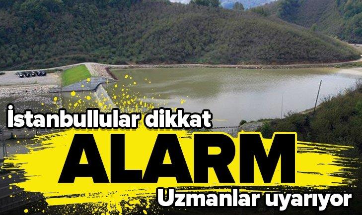 UZMANLAR UYARIYOR! İSTANBUL'DA ALARM