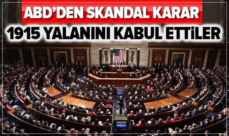 ABD'den skandal karar! Sözde Ermeni soykırımını kabul ettiler