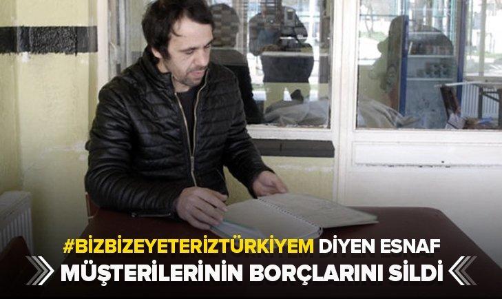 'BİZ BİZE YETERİZ' DİYEN ESNAF BORÇLARINI SİLDİ