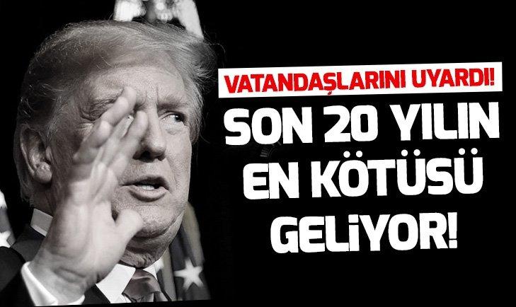 TRUMP VATANDAŞLARINI UYARDI!