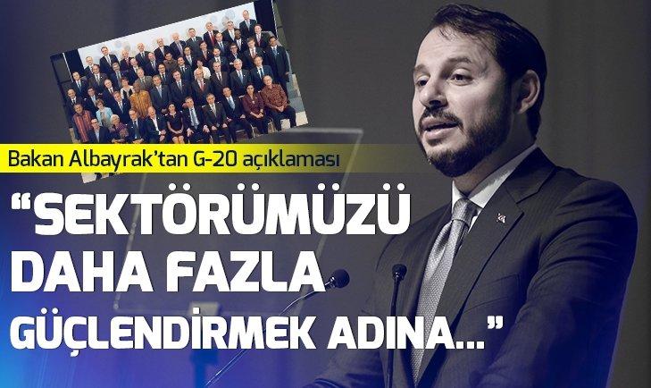 BAKAN BERAT ALBAYRAK'TAN G-20 AÇIKLAMASI