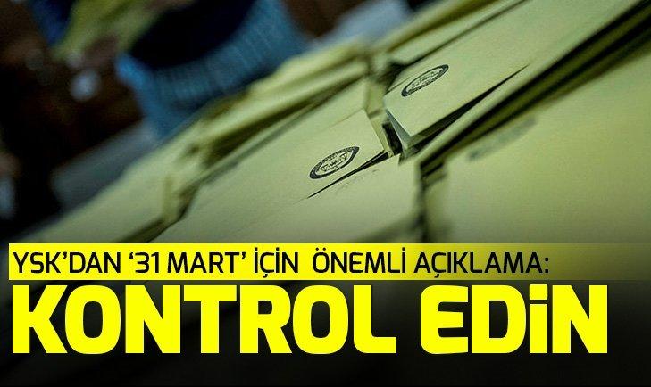 Son dakika: YSK'dan 31 Mart seçimleriyle ilgili açıklama