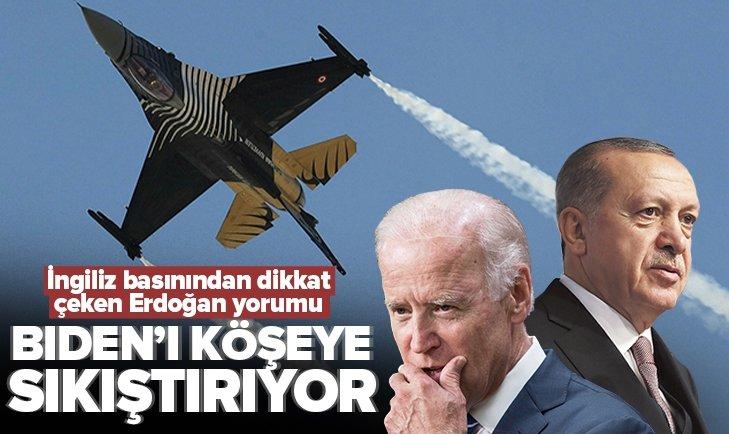 İngiliz gazetesinden dikkat çeken Başkan Erdoğan yorumu: Biden'ı köşeye sıkıştırıyor