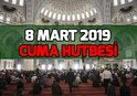 CUMA HUTBESİ DİYANET TARAFINDAN YAYINLANDI! İŞTE CUMA HUTBESİ 8 MART...