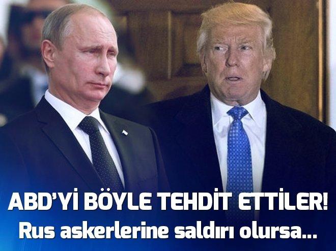 RUSYA ABD'Yİ AÇIK AÇIK TEHDİT ETTİ
