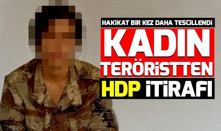 Kadın teröristten HDP itirafı