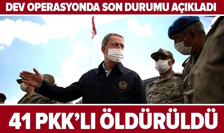 Dev operasyondan flaş bilgi: 41 PKK'lı öldürüldü