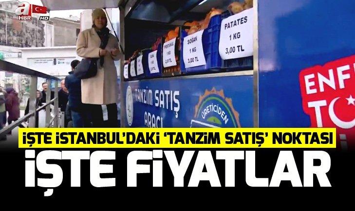İŞTE İSTANBUL'DAKİ 'TANZİM SATIŞ' NOKTASI