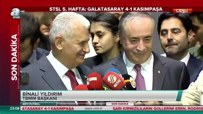 Meclis Başkanı Yıldırım Galatasaray-Kasımpaşa maçını değerlendirdi