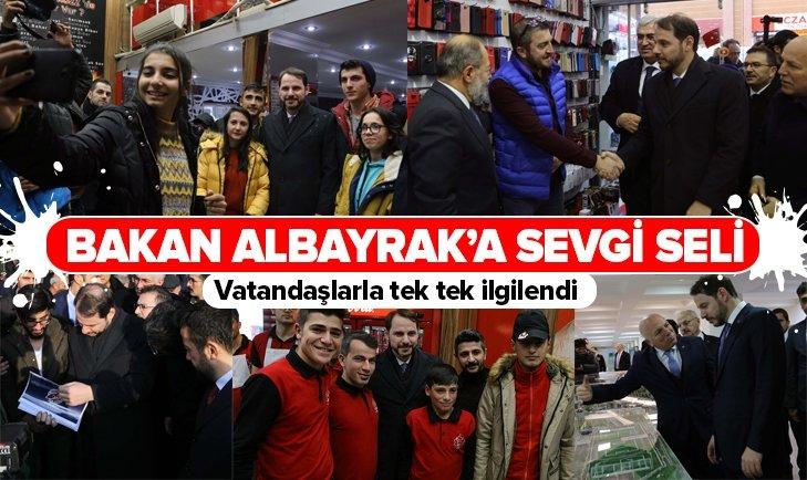 HAZİNE VE MALİYE BAKANI BERAT ALBAYRAK'A ERZURUM'DA SEVGİ SELİ